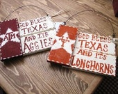 God bless Texas and its Aggies and its Longhorns Flag