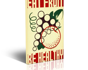 "Eat Fruit be Healthy kitchen decor -  LARGE Canvas poster Print 20""x30"" - ready to hang wall art"