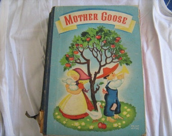 Mother Goose The Complete book of Nursery Rhymes 1941