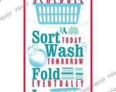 Funny Laundry Sign, 8x10 Print, Digital File