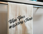 Dirty Towel - Wipe Your Hands