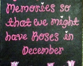 """Wall Art - Canvas Panel - Painted Quote: """"God gave us memories so that we might have roses in December"""""""