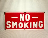 It's the Rules - Vintage No Smoking Metal Sign