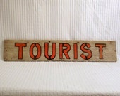 Double Sided Vintage Wooden Tourist Sign
