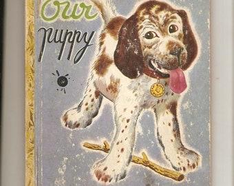 "Vintage Little Golden Book Our Puppy ""D"" Print Simon & Schuster Sweet Book"