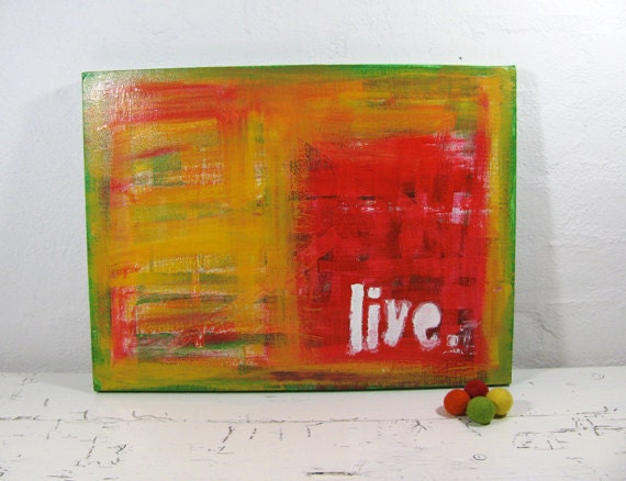 Typografical Art. Inspirational Art. Mixed Media Painting. Red and Orange.