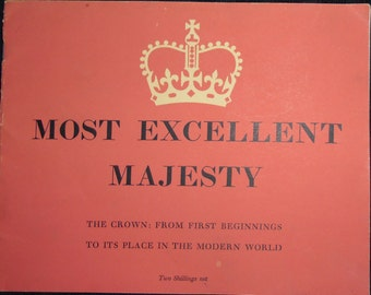 Vintage Booklet - The Crown From First Beginnings To Its Place In The Modern World 1953, Royal Monarchy Souvenir