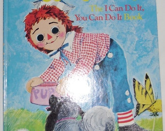 Vintage Book - Childrens Storybook, Golden Book, Raggedy Andy The I Can Do It, You Can Do It Book, 1978