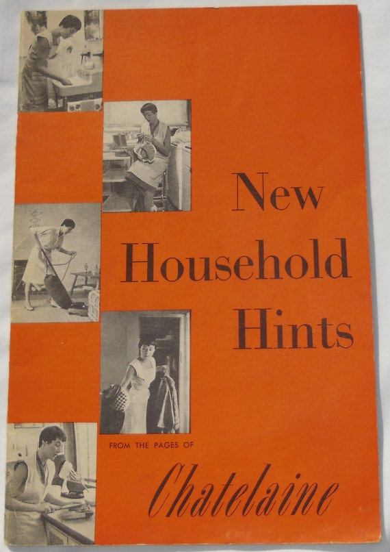 Vintage Mid-Century  Booklet / New Household Hints from the pages of Chatelaine magazine 1955