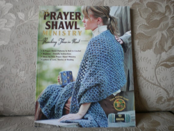 The Prayer Shawl Ministry Knit and Crochet Book