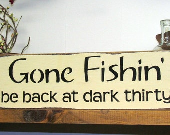 Popular items for fishing signs on etsy for Gone fishing sign