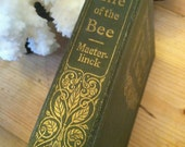"Old Book ""The Life of the Bee"" by Maeterlinck. Bee Keepers, a Classic book, Go Green."