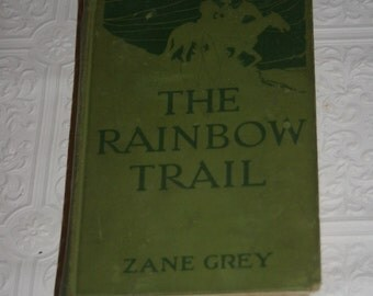 Zane Grey The Rainbow Trail