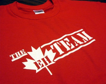 The Eh Team T-Shirt Funny Canada Retro Humor Gag Joke Tee Shirt Tshirt Mens Womens S-3XL