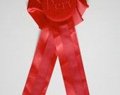"""Embroidered Prize Ribbon Valentines Day """"PERV""""  very luxe"""