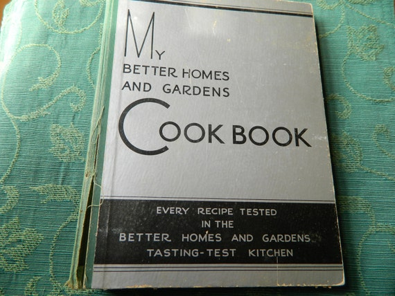 Vintage My Better Homes And Gardens Cookbook 1933 7th