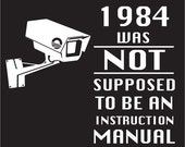 1984 Was Not Supposed To Be An Instruction Manual t shirt