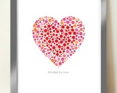 BLINDED BY LOVE Valentines poster print, A3 giclée print