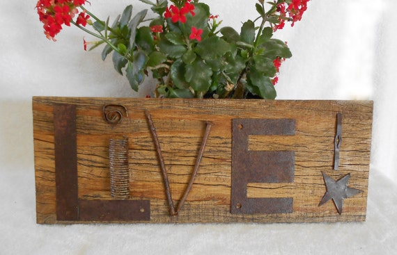LIVE - Rustic Barnwood Sign with Found Metal Object Letters