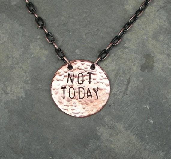 Game of Thrones Inspired Jewelry Not Today Necklace