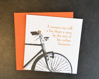 A Woman Can Tell a Lot About a Man by the Size of His Carbon Footprint / Eco-Friendly Plantable Seeded Card