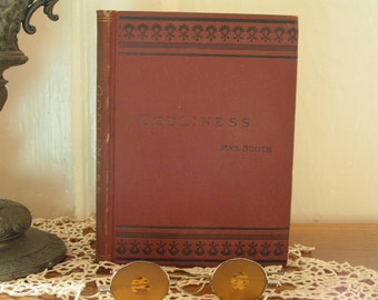 MARK DOWN  Mrs. Booth Godliness Antique Book 1883