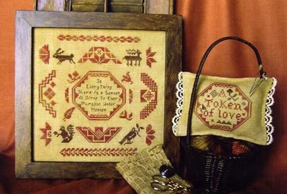 Homespun Elegance Cross Stitch Chart, There Is A Season, Quaker Sampler & Pincushion
