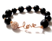 "Love bracelet - Rose Gold - ""All You Need Is LOVE"" Rose Gold love and Black Onyx gemstone Bracelet-Gift for her"