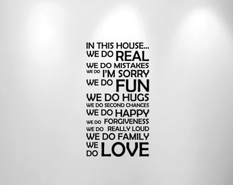 "In This House We Do Wall Decal Sticker Customizable Quote 1126 12"" wide x 22"" high"