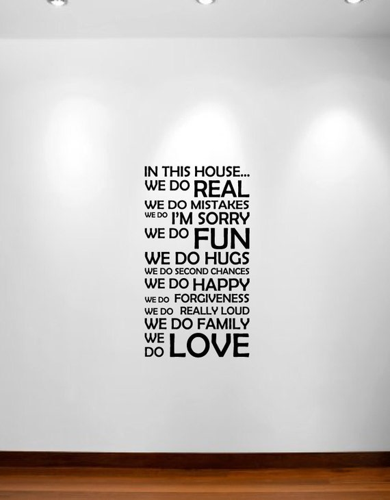 "In This House We Do Wall Decal Sticker Customizable Quote 1126 24"" wide x 44"" high"