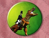 """Abraham Lincoln Riding a T-Rex  - Pinback Button Badge -  2.25"""" Two Inches"""