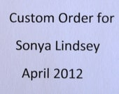 Custom Order Sonya Lindsey