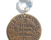The China Doll San Francisco Old West Brass Brothel Token Antique Chandelier Crystal Necklace