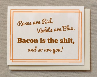 Bacon Card, greeting card, birthday card, bacon greeting, thank you card, Bacon is the Shit - Individual Thank You Card