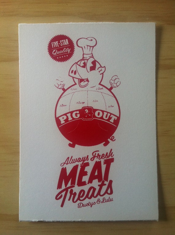 Pig Out hand screen print on fine art paper 140mm x 200mm