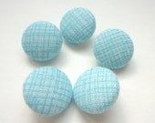 Fabric covered buttons, Blue screen texture print, Aqua crosshatch print
