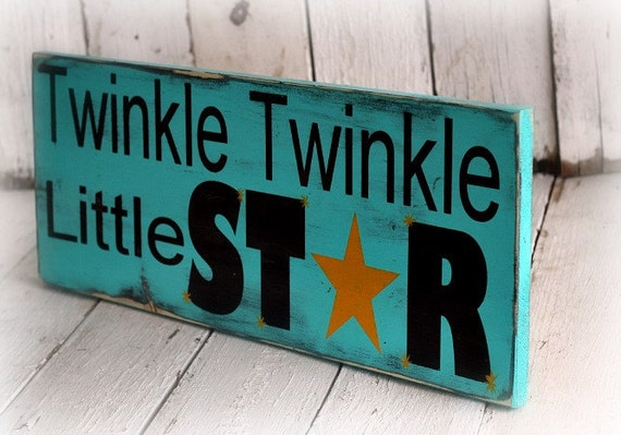 TWINKLE TWINKLE LITTLE Star - Hand painted and distressed wood sign - 9 1/4 x 24