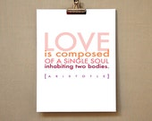 LOVE iS 1 - inspirational love quote - typographic design - aristotle art print - pink orange