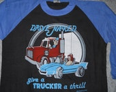 Crazy talk Awesome Deadstock Vintage 1980s Drive Naked Trucker  t shirt size large semi