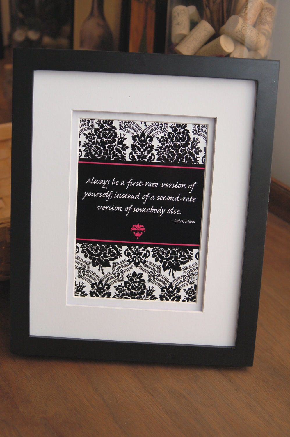 Print Of Quote By Judy Garland Always Be A First Rate