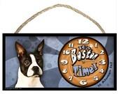 """Boston Terrier """"It's Boston Time"""" (It Always Is) 5 x 10 Fun Wooden Clock"""