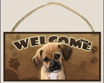 """Puggle ( portrait ) 10"""" x 5"""" Wooden Welcome Sign"""