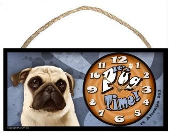 "Pug (tan) ""It's Pug Time"" (It Always Is) 5 x 10 Fun Wooden Clock"