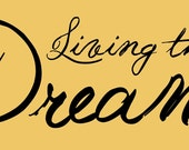 Living the Dream wall decal-12inch