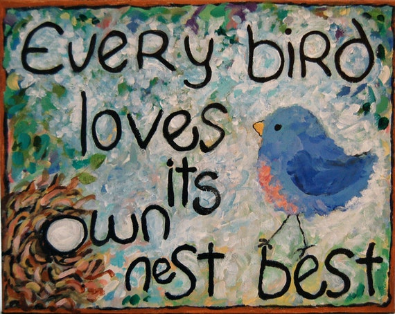 Every bird loves his own nest...painting, marked down
