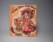 Vintage Childrens Book - Little Kitten, Little Kitten
