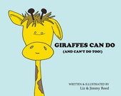 Giraffes Can Do (And Can't Do, Too) by Liz and Jimmy Reed