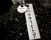 Equality Hand Stamped Stainless Steel Necklace