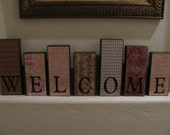 "Wooden Blocks spelling our ""Welcome"" - custom order for Jolene"