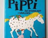 Vintage Swedish Children Book: Pippi Är starkast i Världen